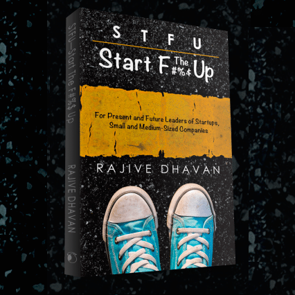 Book On Startups | STFU-Start The F Up | Rajive Dhavan | Entrepreneurship | Startups | Best Book On Startups