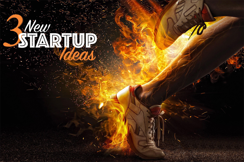 Startup ideas In India – 3 ways to kick start your entrepreneurial journey